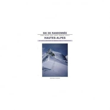 Ski de Randonee Book Hautes Alpes (French Version) Book by Emmanuel Cabau & Herve Galley