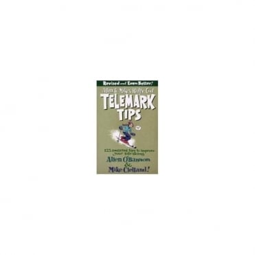 Allen & Mike's Really Cool Telemark Tips Book by Allen O'Bannon & Mike Clelland