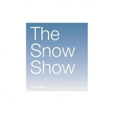 The Snow Show by Lance Fung - Thames & Hudson
