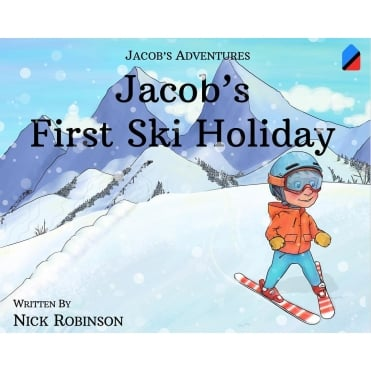 Jacobs First Ski Holiday a book by Nick Robinson
